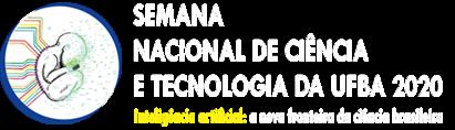 Semana Nacional de Ciência e Tecnologia da UFBA
